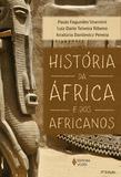 História da África e dos africanos