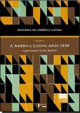 História da América Latina - Volume VI - Edusp