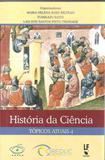 Historia da ciencia - Lf - livraria da fisica
