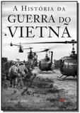 História da Guerra do Vietnã, A - Mbooks