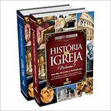 Historia da igreja - vol i e ii - central gospel