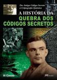 Historia da quebra dos codigos secretos, a - M. books