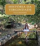 Historia Da Virgindade - Contexto