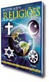 Historia das religioes - os caminhos para chegar a - On line