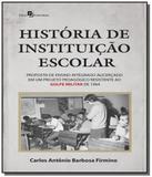 Historia de instituicao escolar: proposta de ensin - Paco editorial