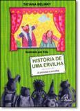 História de Uma Ervilha - Coleção Tapete de História - Paulinas