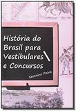 Historia do brasil para vestibulares e concursos - Ciencia moderna