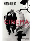 História do cinema: dos clássicos mudos ao cinema moderno - Cousins, mark