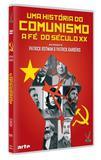 História do Comunismo, uma - A Fé do Século XX - Versatil digital