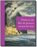Historia do rio de janeiro atraves da arte - Pinakotheke