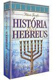 História dos Hebreus - Casa publicadora das asembleias de deus