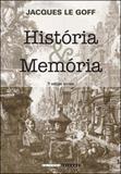 Historia e memoria - Unicamp