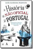 Historia nao oficial de portugal - Esfera dos livros