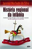História regional da infâmia