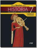 História - Sociedade  Cidadania - 7  Ano - 02Ed/15 - Ftd