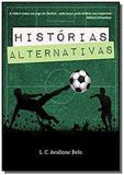 Histórias Alternativas - Autor independente