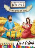 Historias Biblicas Nascimento De Jesus - Col. Ler E Colorir / Bicho Esperto