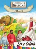 Historias Biblicas O Diluvio - Col. Ler E Colorir / Bicho Esperto