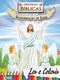 Historias Biblicas Ressurreicao De Jesus - Col. Ler E Colorir / Bicho Esperto