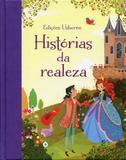 Histórias Da Realeza - Editora nobel