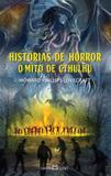 Historias de horror - o mito de cthulhu - livro de bolso - Martin claret