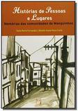 Historias de pessoas e lugares: memorias das comun - Fiocruz