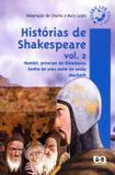 Histórias de Shakespeare Vol. 2 - Hamlet, Príncipe Dinamarca, Sonho de Uma Noite de Verão e Macbeth - Ática