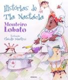 Historias De Tia Nastacia - 03 Ed - Globo - paradidatico