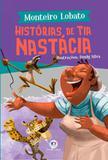 Historias de Tia Nastácia - Ciranda cultural