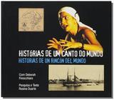 Historias de um canto do mundo: memorias de porto - Tomo editorial