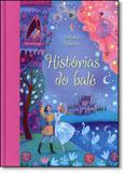 Histórias do Balé - Usborne - nobel
