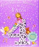 Histórias para meninas de 4 anos - Col. Histórias agradáveis e originais - Todolivro