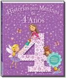 Historias para meninas ... de 4 anos - Todolivro
