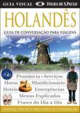 Holandes - guia de conversaçao para viagens - Publifolha