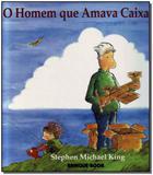 Homem Que Amava Caixas, O - Brinque-book