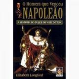 Homem que venceu napoleao, o - a historia do duque de wellington - 1 - Madras