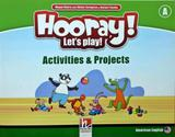 Hooray! lets play! a activities and projects - Helbling languages