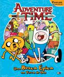 Hora de aventura - uma busca épica na Terra de Ooo - Ciranda cultural