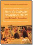 Hora do trabalho pedagogico ( htp): possibilidades - Appris