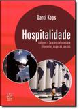 Hospitalidade: Saberes e Fazeres Culturais em Diferentes Espaços Sociais - Educs