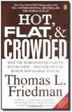 Hot, flat and crowded - why we need a green revolu - Farrar straus  giroux