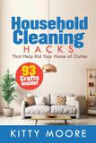 Household Cleaning Hacks (2nd Edition) - Ashton jude pereira