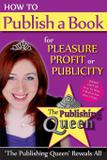 How to Publish a Book for Pleasure, Profit or Publicity - The automation queen
