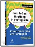 How to say anything in portuguese - alta books