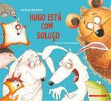 Hugo esta com soluco - Brinque book