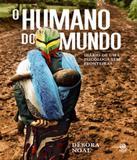 Humano Do Mundo, O - Astral cultural