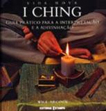 I ching - vida nova - guia pratico para a... - Editorial estampa