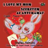 I Love My Mom - Kidkiddos books ltd