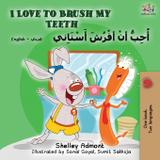 I Love to Brush My Teeth (English Arabic Bilingual Book) - Kidkiddos books ltd