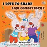 I Love to Share Amo Condividere - Kidkiddos books ltd